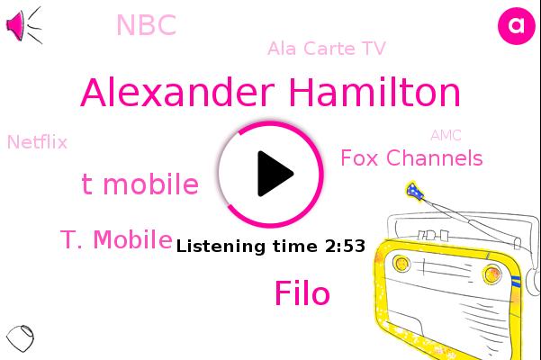T Mobile,T. Mobile,Fox Channels,NBC,Ala Carte Tv,Alexander Hamilton,ABC,Netflix,Filo,FOX,AMC,Hulu,CNN,Nickelodeon,CBS,Espn,Fubo