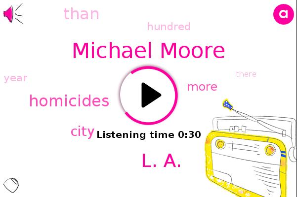 Michael Moore,L. A.