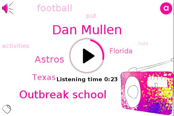 Dan Mullen,Outbreak School,Astros,Football,Texas,Florida