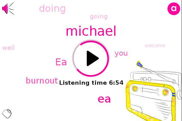 EA,Burnout,Michael