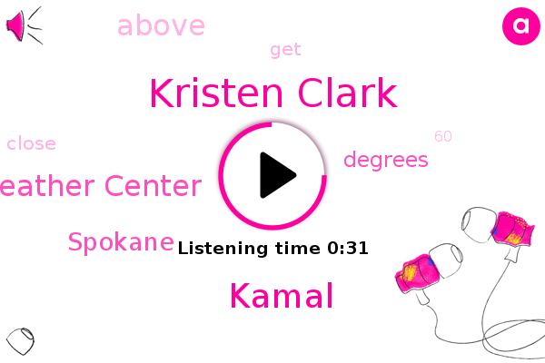 Coma Weather Center,Kristen Clark,Kamal,Spokane