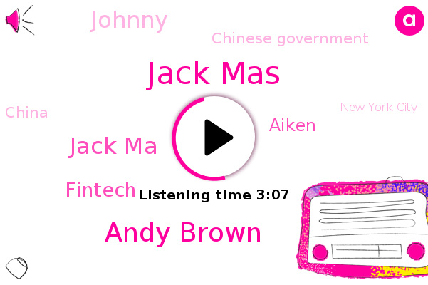 Chinese Government,China,Jack Mas,Andy Brown,Jack Ma,Businessweek,Bloomberg,Fintech,New York City,Aiken,Johnny,Olympic Games,Beijing,Berlin