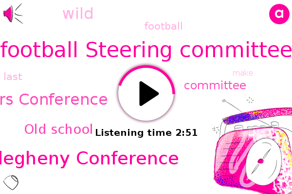Football Steering Committee,Allegheny Conference,Rivers Conference,Old School
