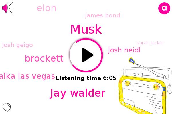 Virgin Hyperloop,Jay Walder,Brockett,Alka Las Vegas,Josh Neidl,Elon,Musk,James Bond,Las Vegas,Josh Geigo,Sarah Lucian,Hong Kong,Dubai,JAY,Wilson,Hunter,New York,London