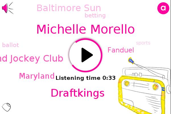 Maryland,Maryland Jockey Club,Michelle Morello,Baltimore Sun,Draftkings,Fanduel