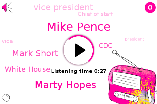 Listen: Mike Pence's chief of staff Marc Short, other top aide test positive for COVID-19