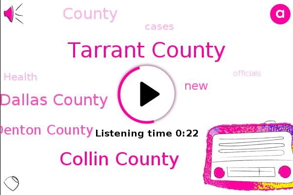 Tarrant County,Collin County,Dallas County,Denton County
