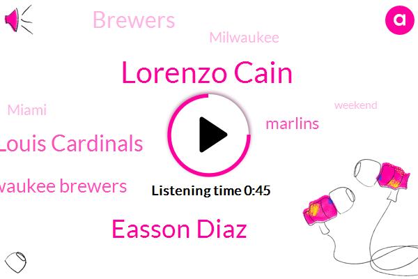 Saint Louis Cardinals,Lorenzo Cain,Milwaukee Brewers,Marlins,Brewers,Milwaukee,Easson Diaz,Miami