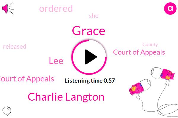 Grace Court Of Appeals,Grace,Court Of Appeals,Charlie Langton,LEE