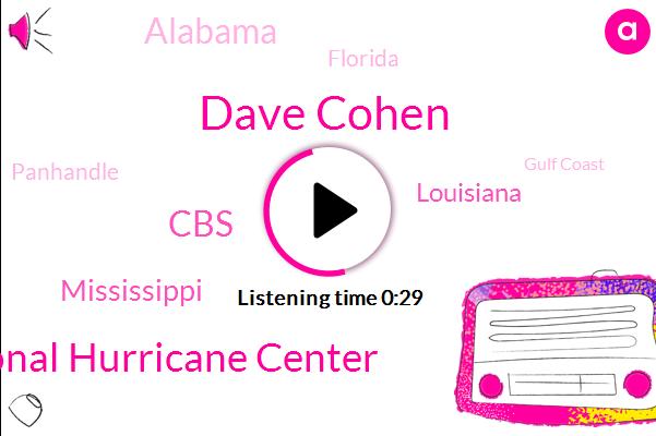 Mississippi,Alabama,National Hurricane Center,Florida,Gulf Coast,Dave Cohen,CBS,Louisiana,Panhandle