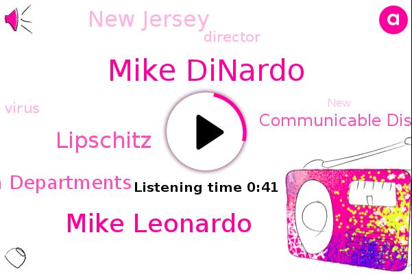 New Jersey,Mike Dinardo,Mike Leonardo,State Health Departments,Communicable Disease Service,Director,Lipschitz