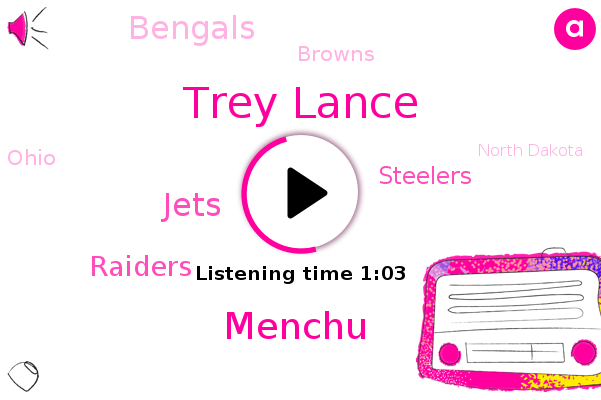 Jets,Trey Lance,Menchu,North Dakota,Ohio,Raiders,Steelers,Mayfield,Bengals,New England,Cleveland,Jacksonville,Pittsburgh,Browns