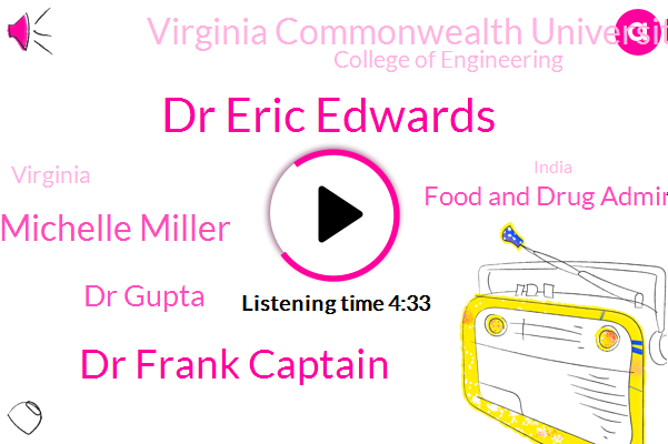 Dr Eric Edwards,Food And Drug Administration,Dr Frank Captain,Counterfeit Medications,Virginia,India,CBS,Michelle Miller,China,Richmond,Virginia Commonwealth University,America,United States,Partner,Dr Gupta,Fiji,College Of Engineering