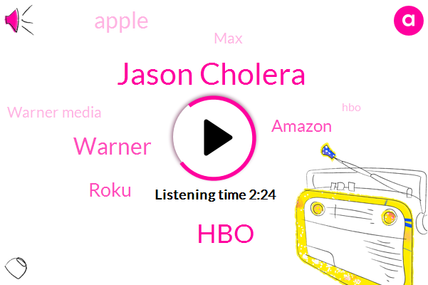 HBO,Roku,Amazon,Apple,MAX,Warner,Jason Cholera,Warner Media