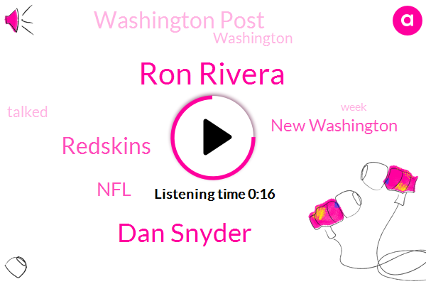 NFL,Ron Rivera,Washington Post,New Washington,Dan Snyder,Redskins