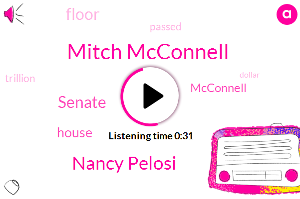 Mitch Mcconnell,Nancy Pelosi,Senate