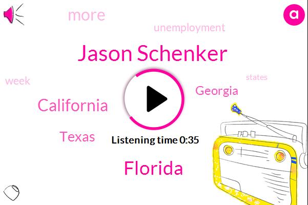 Florida,California,Texas,Jason Schenker,Georgia