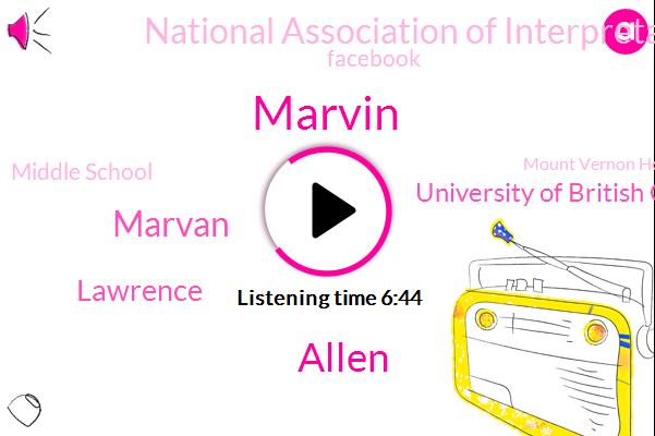 Marvin,University Of British Columbia,National Association Of Interpretation,Facebook,Manhattan,Iran,Middle School,Allen,Mount Vernon Hotel,Marvan,Lawrence,Charlton Interior