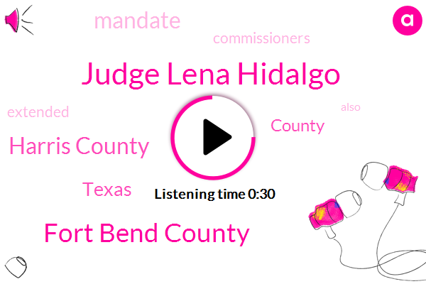 Judge Lena Hidalgo,Fort Bend County,Harris County,Texas