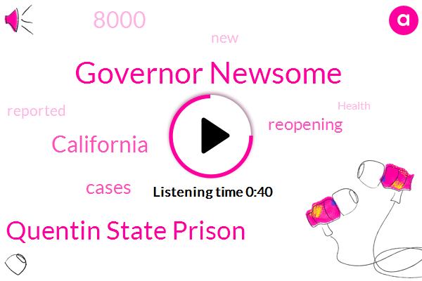 San Quentin State Prison,Governor Newsome,California