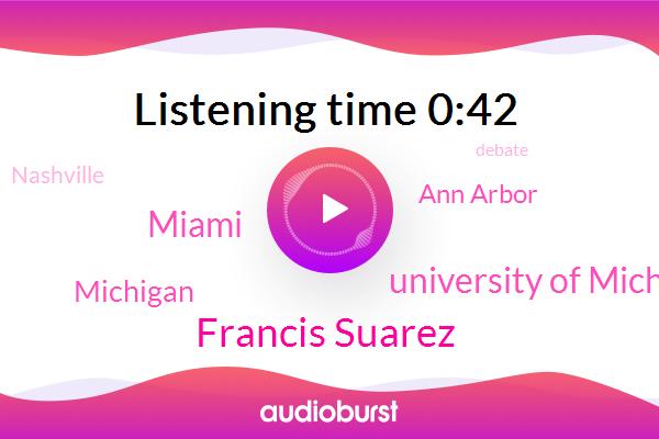 Miami,Michigan,Ann Arbor,Francis Suarez,University Of Michigan,Nashville