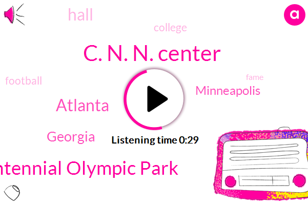 Atlanta,Georgia,C. N. N. Center,Centennial Olympic Park,Minneapolis