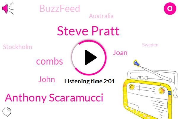 Australia,Buzzfeed,Steve Pratt,Wall Street Journal,Stockholm,Anthony Scaramucci,Sweden,Combs,Virginia,United States,Hollywood,John,Richmond,Joan,New Zealand,Canada