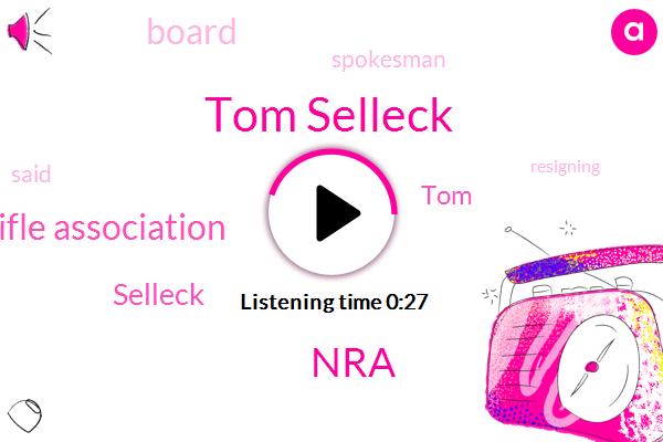 Tom Selleck,NRA,National Rifle Association