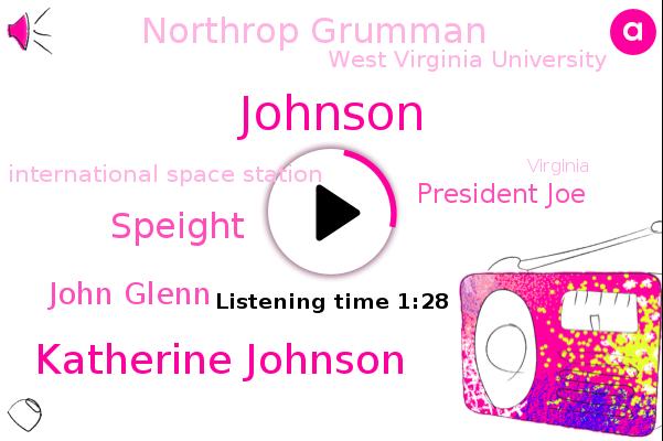 Johnson,Oscar Nominated Film,Northrop Grumman,Katherine Johnson,West Virginia University,Speight,John Glenn,Virginia,International Space Station,New Mexico,Holland,President Joe