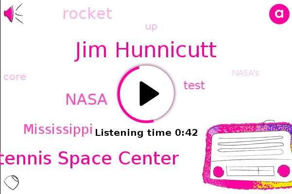 Stennis Space Center,Nasa,Jim Hunnicutt,Mississippi