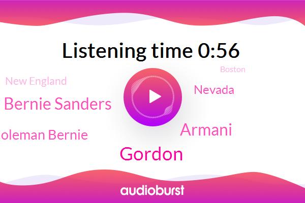New England,Gordon,Armani,Bernie Sanders,Nevada,Boston,Kevin Coleman Bernie