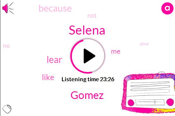 Selena,Gomez,Lear