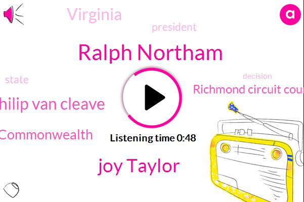 Virginia,Commonwealth,Ralph Northam,Richmond Circuit Court,Joy Taylor,President Trump,Philip Van Cleave
