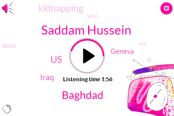 Iraq,Baghdad,Geneva,United States,Saddam Hussein,Kidnapping