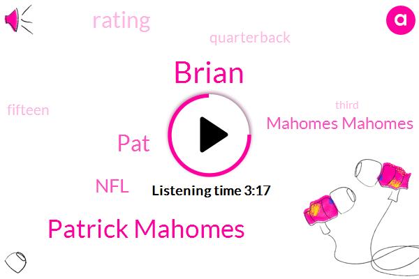 Mahomes Mahomes,Patrick Mahomes,Brian,NFL,PAT