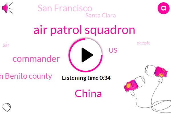 China,Commander,Air Patrol Squadron,San Benito County,United States,San Francisco,Santa Clara