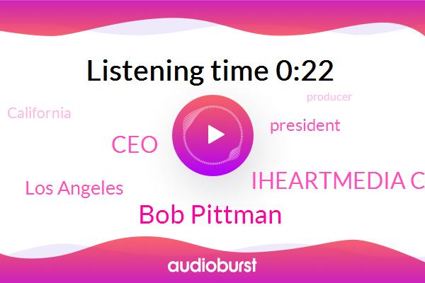 Bob Pittman,Iheartmedia Conal,Los Angeles,CEO,President Trump,California,Producer