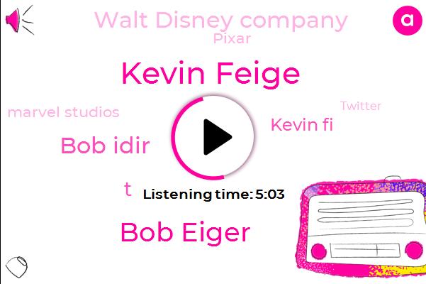 Walt Disney Company,Kevin Feige,Pixar,Marvel Studios,CEO,Twitter,Bob Eiger,Disneyland,Bob Idir,T,Kevin Fi,President Trump,Two Billion Dollars,Four Billion Billion Dollars,Four Billion Dollars