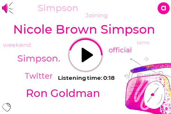 Nicole Brown Simpson,Ron Goldman,Twitter,Official,Simpson.,Twenty Fifth