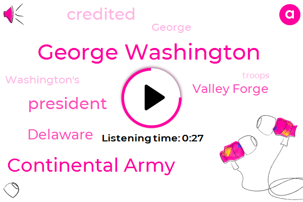 President Trump,George Washington,Continental Army,Valley Forge,Delaware
