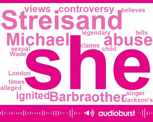 Listen: Barbra Streisand on Michael Jackson's Accusers: 'It Didn't Kill Them'
