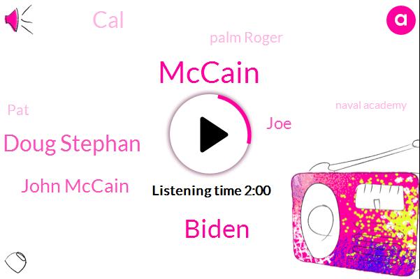 John Mccain,President Trump,Michael Harrison Doug Stephan,CAL,Taliban,JOE,PAT,Roger,Twenty Years