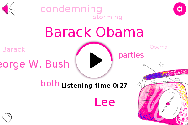 Barack Obama,LEE,President George W. Bush