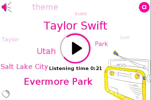 Evermore Park,Taylor Swift,Utah,Salt Lake City