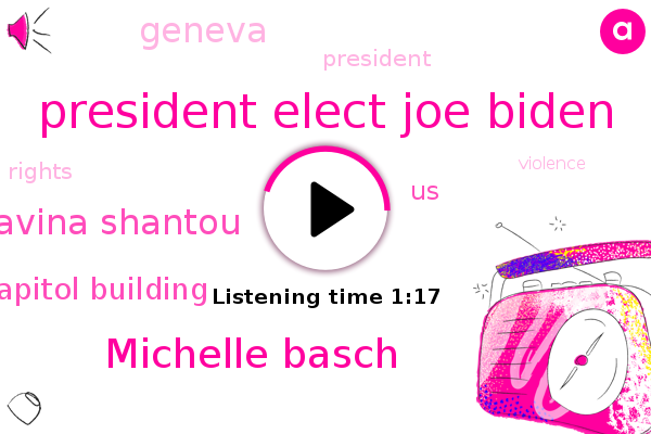 President Elect Joe Biden,Michelle Basch,UN,Capitol Building,Ravina Shantou,United States,Geneva