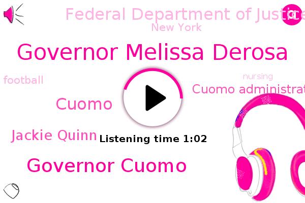 Governor Melissa Derosa,Cuomo Administration,Federal Department Of Justice,Governor Cuomo,New York,Football,Cuomo,Jackie Quinn
