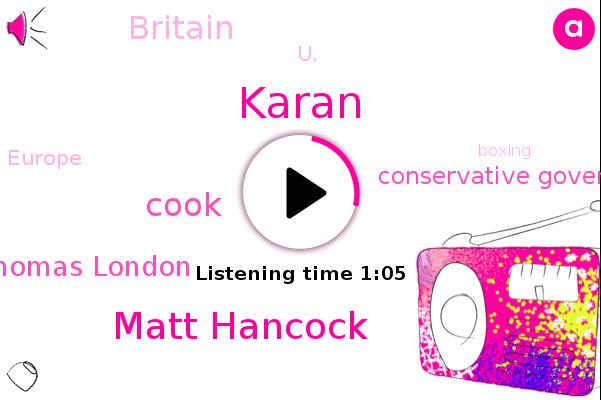 Matt Hancock,Karan,Britain,U.,Europe,Conservative Government,Cook,Boxing,Karen Thomas London
