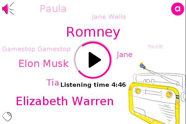 Romney,Elizabeth Warren,Gamestop Gamestop,Elon Musk,Reddit,Tesla,Amc Entertainment,TIA,Jane,Paula,Silicon Valley,California,TIM,Jane Wells,Florida