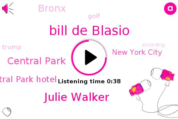 Bill De Blasio,New York City,Central Park,Bronx,Golf,Central Park Hotel,Julie Walker
