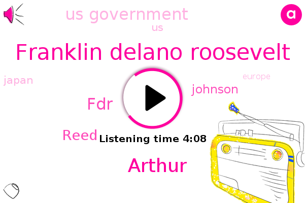 United States,Japan,Franklin Delano Roosevelt,Pearl Harbor,Arthur,FDR,Us Government,Europe,China,Reed,Asia,Johnson,West Coast,Hawaii,Pacific